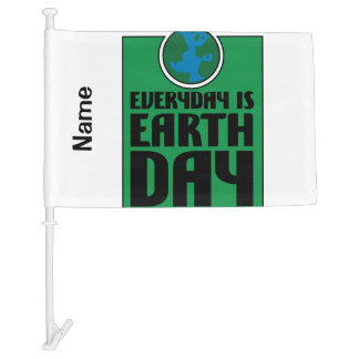Every Day is Earth Day Car Flag