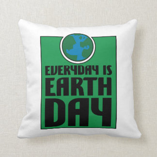 Every Day is Earth Day Cushion