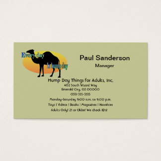 Every Day is Hump Day Business Card