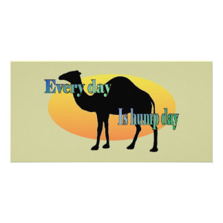 Every Day is Hump Day Personalised Photo Card