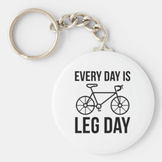 Every Day Is Leg Day Key Ring