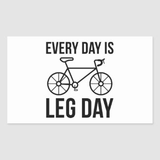 Every Day Is Leg Day Rectangular Sticker
