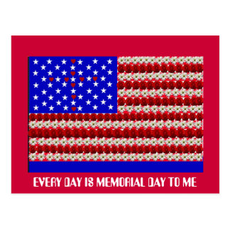 EVERY DAY IS MEMORIAL DAY TO ME POSTCARD