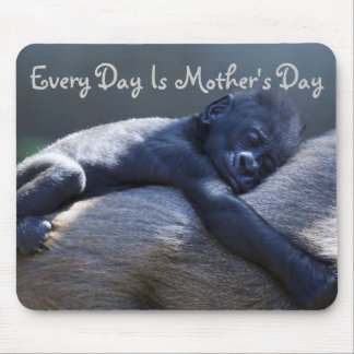 Every Day Is Mother's Day, Mom & baby Gorilla Mouse Mat