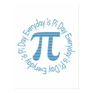 Every Day Is Pi Day Postcard