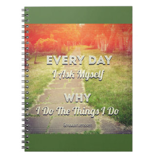 Every day l ask my self notebook