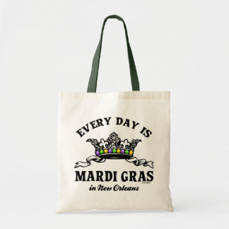 Every Day Mardi Gras in New Orleans Tote Bag