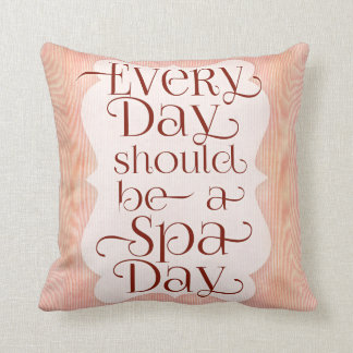 Every Day Spa Day Throw Pillow