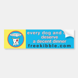 """every dog and cat"" bumper sticker"