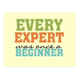 Every Expert Was Once a Beginner Postcard