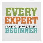 Every Expert Was Once a Beginner Poster