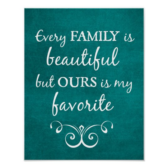 Every Family is Beautiful Quote Poster