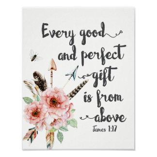 Every Good and Perfect Gift is from Above Poster