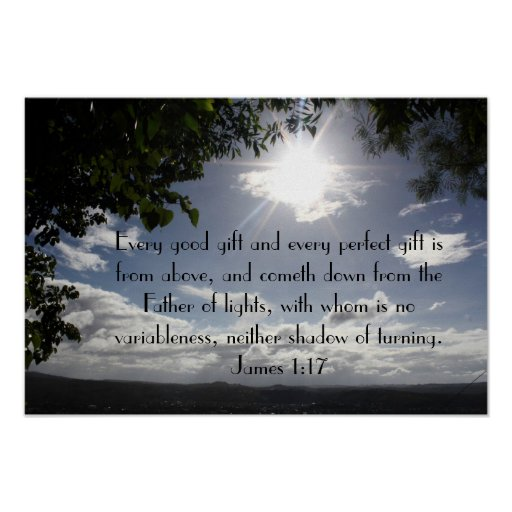 Every good gift bible verse James 1:17 Poster