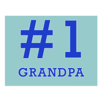 Every Grandpa Deserves a #1 Grandpa Tshirt! Postcard
