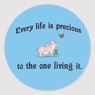 Every Life is precious! Animal rights Sticker