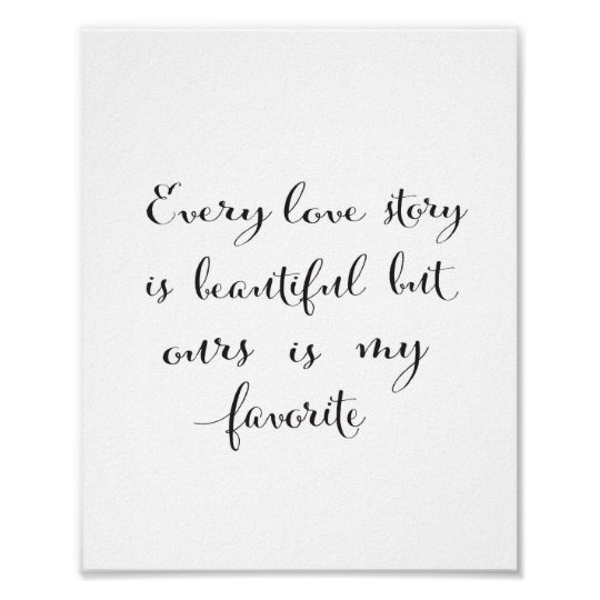 Every love story is beautiful - black poster