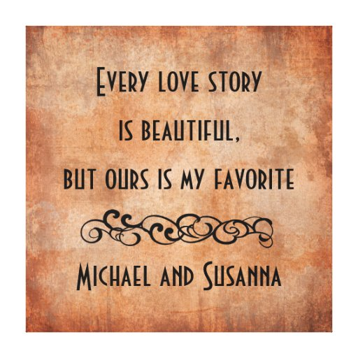 every love story is beautiful personalised quote zazzle