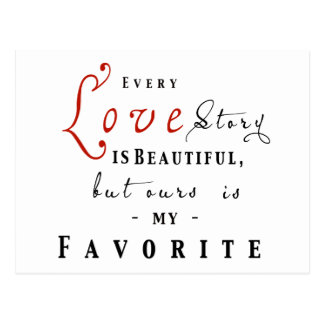 Every Love Story is Beautiful Phrase Postcard