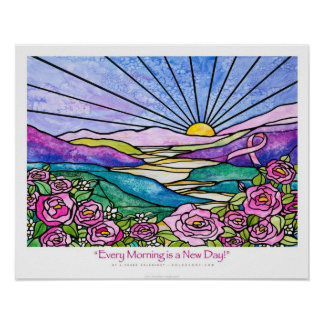 """Every Morning is a New Day"" Pink ribbon Ekleberry Posters"