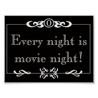 Every Night Is Movie Night Poster