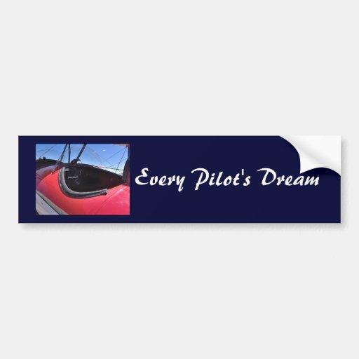 Every Pilot's Dream Bumper Sticker
