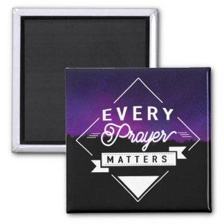 Every Prayer Matters Magnet