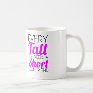 every tall girl short best friend basic white mug