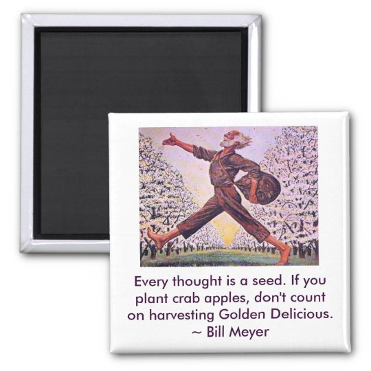 Every Thought is a Seed Magnet