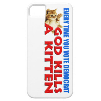 Every Time You Vote Democrat iPhone 5 Cases