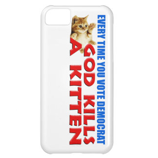Every Time You Vote Democrat iPhone 5C Case