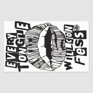EVERY TONGUE WILL CONFESS RECTANGULAR STICKER