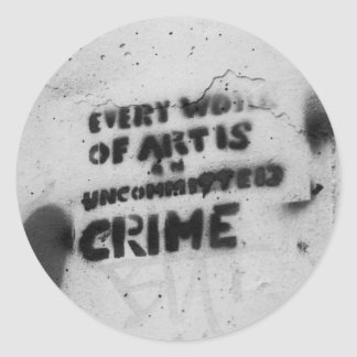 every work of art's a crime graffiti art sticker