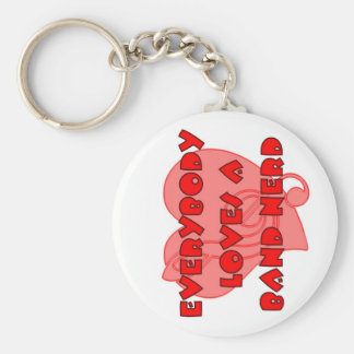 Everybody Loves A Band Nerd Basic Round Button Key Ring