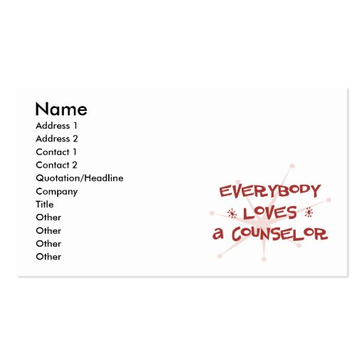 Everybody Loves A Counselor Business Cards