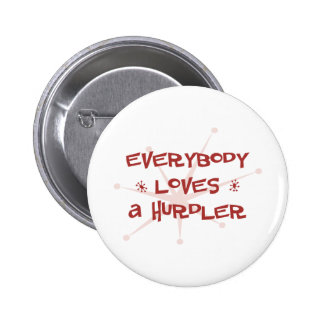 Everybody Loves A Hurdler Pinback Buttons