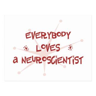 Everybody Loves A Neuroscientist Postcard