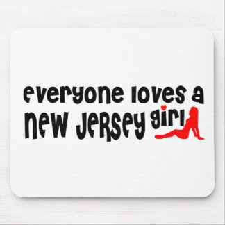 Everybody loves a New Jersey Girl Mouse Pads