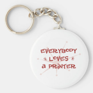 Everybody Loves A Printer Basic Round Button Key Ring