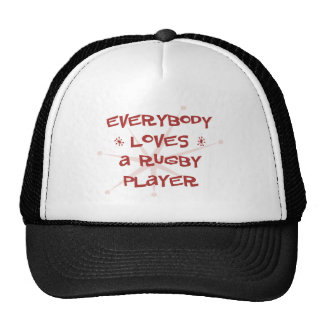 Everybody Loves A Rugby Player Hats