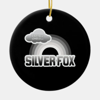 Everybody Loves a Silver Fox Christmas Ornament