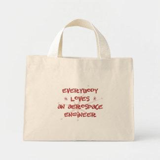 Everybody Loves An Aerospace Engineer Canvas Bag