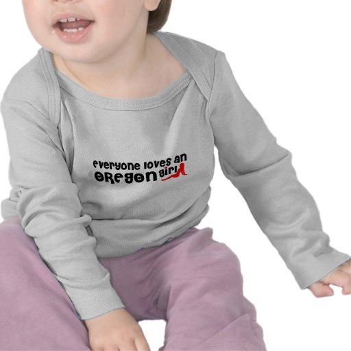 Everybody loves an Oregon Girl Tee Shirts