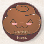 Everybody Poops Happy Poo Coaster