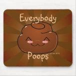 Everybody Poops Happy Poo Mousepad