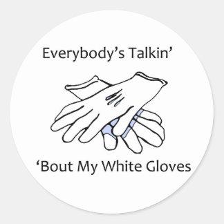 Everybody's Talkin' 'Bout My White Gloves, sticker