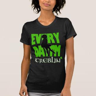 Everyday I m Treblin Womens Shirt 1