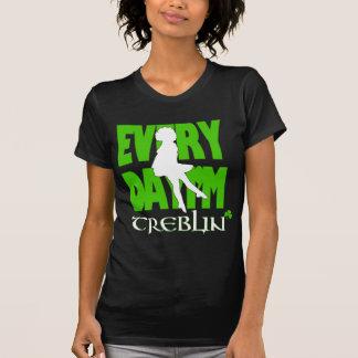 Everyday I m Treblin Womens Shirt 3