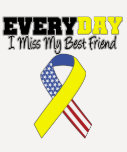 Everyday I Miss My Best Friend Military
