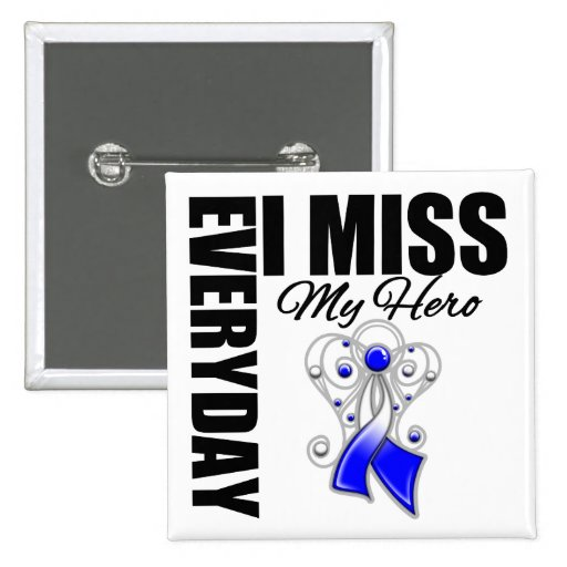 Everyday I Miss My Hero ALS Pinback Buttons